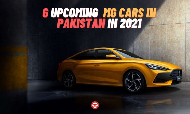 Upcoming MG Vehicles in Pakistan in 2021 and 2022